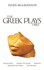 The Greek Plays 2