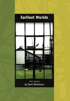 Earliest Worlds