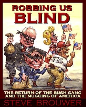 Robbing Us Blind
