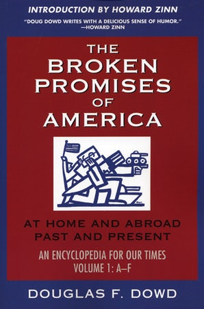 "The Broken Promises of ""America"" Volume 1"