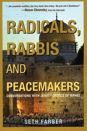 Radicals, Rabbis and Peacemakers