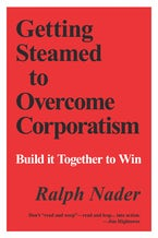 Getting Steamed to Overcome Corporatism