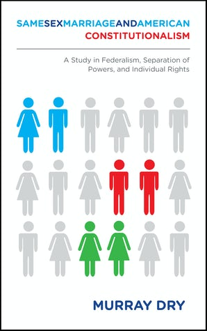 Same-Sex Marriage and American Constitutionalism