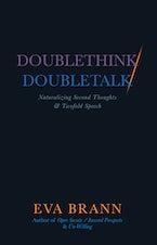 Doublethink / Doubletalk