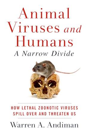 Animal Viruses and Humans, a Narrow Divide