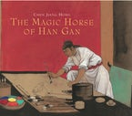The Magic Horse of Han Gan