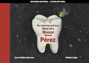 Tooth Mouse Pérez