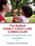 The Redleaf Family Child Care Curriculum