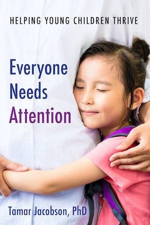 Everyone Needs Attention