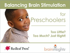Balancing Brain Stimulation for Preschoolers