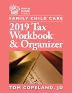 Family Child Care 2019 Tax Workbook & Organizer
