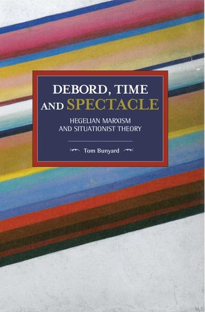 Debord, Time and Spectacle