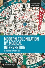 Modern Colonization by Medical Intervention