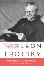 Life and Death of Leon Trotsky