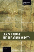 Class, Culture, and the Agrarian Myth