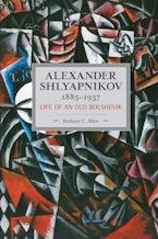 Alexander Shlyapnikov, 1885-1937