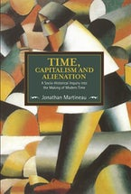Time, Capitalism, and Alienation