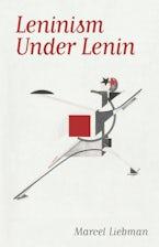 Leninism under Lenin