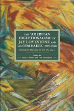 The American Exceptionalism of Jay Lovestone and His Comrades, 1929-1940