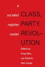 Class, Party, Revolution