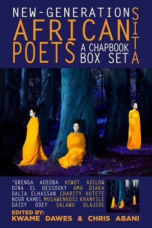 New-Generation African Poets: A Chapbook Box Set (Sita)