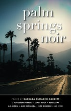 Palm Springs Noir