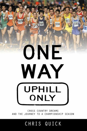 One Way, Uphill Only