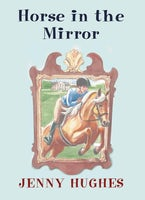 Horse in the Mirror