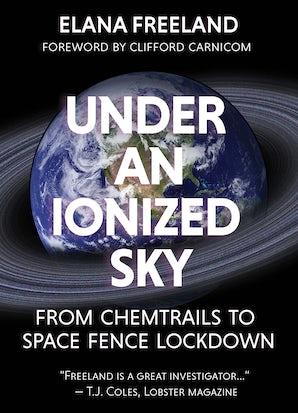 Under an Ionized Sky