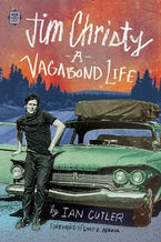 Jim Christy:  A Vagabond Life
