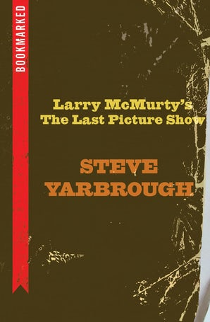 Larry McMurtry's The Last Picture Show: Bookmarked