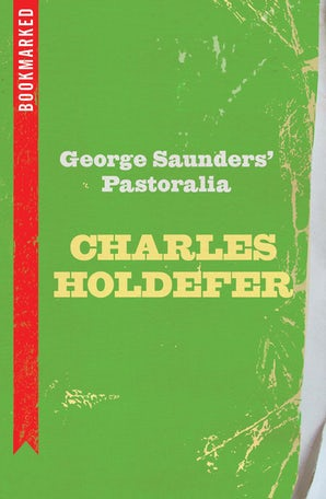 George Saunders' Pastoralia: Bookmarked