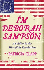 I'm Deborah Sampson