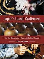 Japan's Urushi Craftsmen