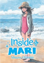 Inside Mari, Volume 6
