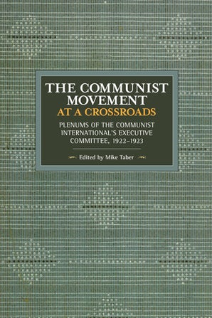 The Communist Movement at a Crossroads