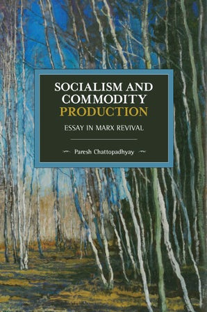 Socialism and Commodity Production