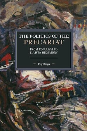 The Politics of the Precariat
