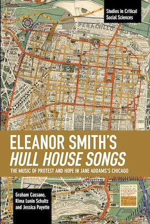 Eleanor Smith's Hull House Songs