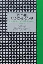 Paul Frölich: In the Radical Camp