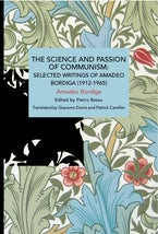 The Science and Passion of Communism