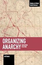 Organizing Anarchy