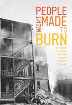 People Wasn't Made to Burn