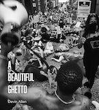 A Beautiful Ghetto