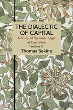 The Dialectics of Capital (volume 2)