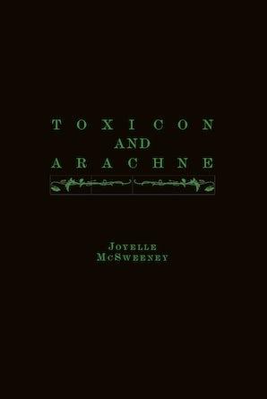 Toxicon and Arachne