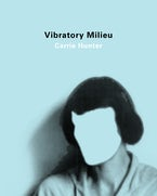 Vibratory Milieu