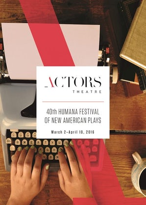 Humana Festival 2016: The Complete Plays