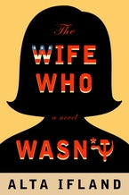 The Wife Who Wasn't