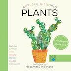 Plants (Multilingual Board Book)